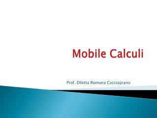 Mobile  Calculi