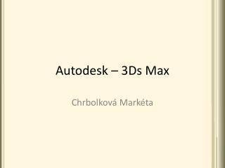 Autodesk – 3Ds Max