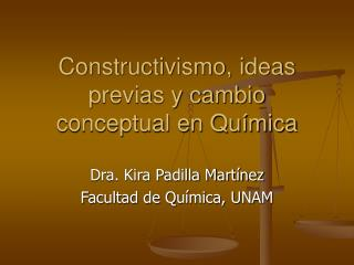 Constructivismo, ideas previas y cambio conceptual en Química