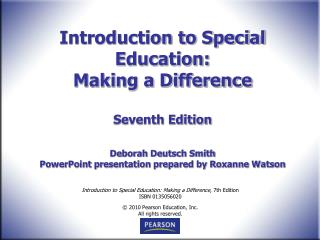 Introduction to Special Education:  Making a Difference  Seventh Edition