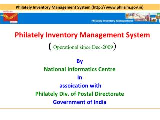 Philately Inventory Management System (  Operational since Dec-2009 )