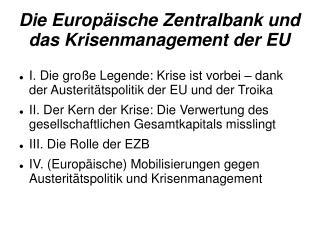 Die Europäische Zentralbank und das Krisenmanagement der EU