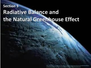 Section 3   Radiative Balance and  the  Natural Greenhouse Effect