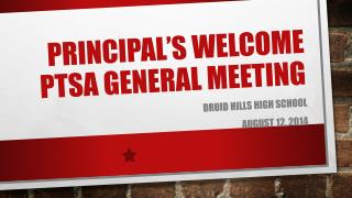 Principal�s Welcome PTSA General Meeting