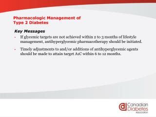 Pharmacologic Management of  Type 2 Diabetes