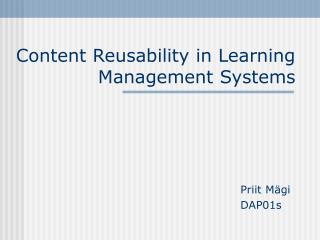 Content Reusability in Learning Management Systems