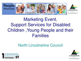 Marketing Event. Support Services for Disabled Children ,Young People and their Families