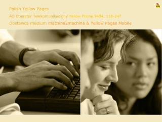 Polish Yellow Pages  AO Operator Telekomunikacyjny  Yellow Phone 9494 ,  118-247