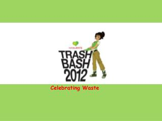 Hanjer Biotech Pune -Trash Bash Programme