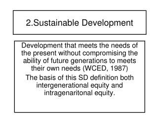 2.Sustainable Development