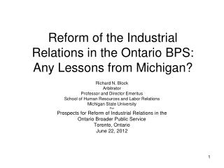 Reform of the Industrial Relations in the Ontario BPS: Any Lessons from Michigan?