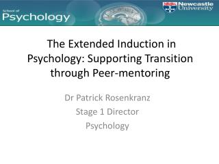 The Extended Induction in Psychology: Supporting Transition through Peer-mentoring