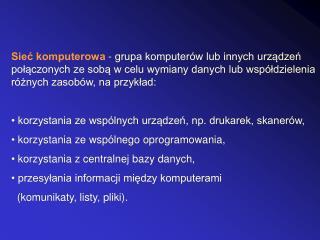 Z punktu widzenia złożoności, sieci komputerowe można podzielić na grupy: LAN (Local Area Network)