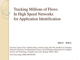 Tracking Millions of Flows  In  High  Speed Networks  for  Application Identification