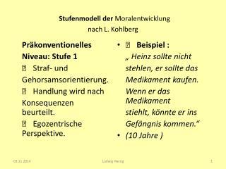 Stufenmodell der  Moralentwicklung nach L. Kohlberg