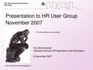 Presentation to HR User Group November 2007