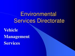Environmental  Services Directorate