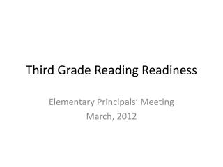 Third Grade Reading Readiness