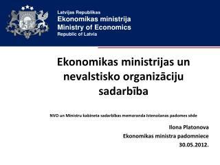 Ilona Platonova Ekonomikas ministra padomniece 30.05.2012.