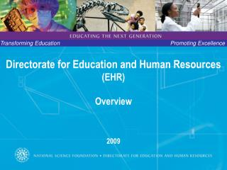 Directorate for Education and Human Resources (EHR) Overview