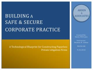 Building a Safe  &  Secure Corporate Practice
