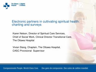 Karen Nelson, Director of Spiritual Care Services,