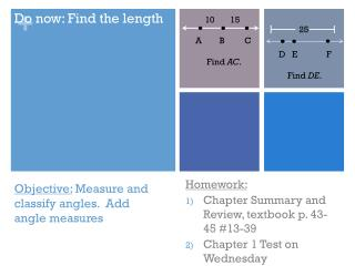 Objective :  Measure and classify angles.  Add angle measures