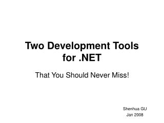 Two Development Tools for .NET
