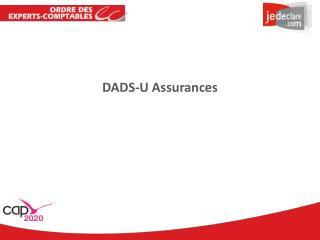 DADS-U Assurances