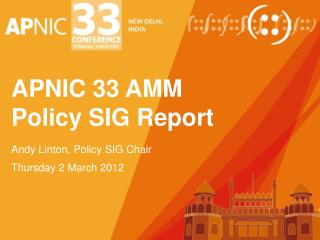 APNIC  33  AMM Policy SIG Report
