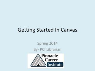Getting Started In Canvas