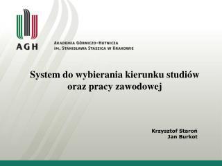 System do wybierania kierunku studiów oraz pracy zawodowej