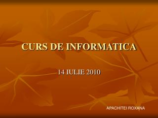 CURS DE INFORMATICA