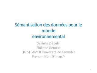 Sémantisation des données pour le monde environnemental