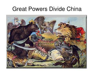 Great Powers Divide China