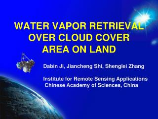 WATER VAPOR RETRIEVAL OVER CLOUD COVER AREA ON LAND