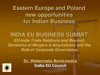 Dr. Malgorzata Bonikowska India EU Council