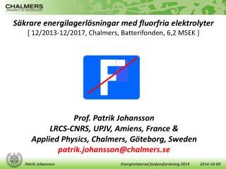 Säkrare  energilagerlösningar med fluorfria  elektrolyter