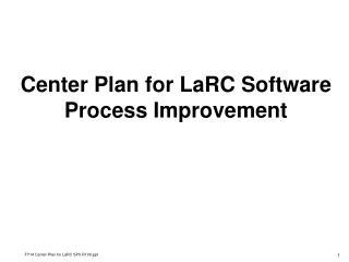 Center Plan for LaRC Software Process Improvement