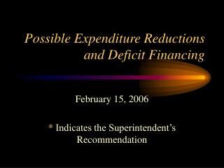 Possible Expenditure Reductions and Deficit Financing