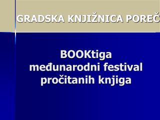 BOOKtiga međunarodni festival pročitanih knjiga