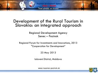 Development of the Rural Tourism  in Slovakia:  an integrated approach