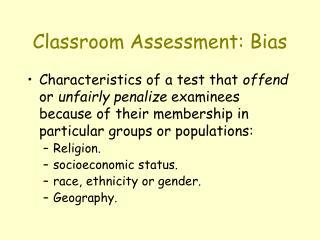 Classroom Assessment: Bias