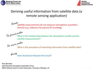 Deriving useful information from satellite data (a remote sensing application)