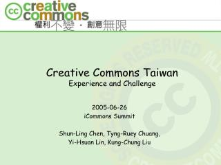 Creative Commons Taiwan Experience and Challenge