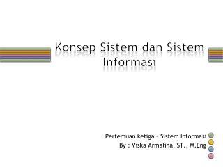 Konsep Sistem dan Sistem Informasi