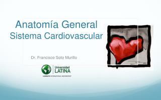 Anatomía General Sistema Cardiovascular