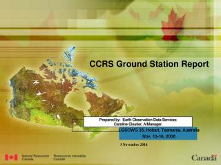 Prepared by:  Earth Observation Data Services Caroline Cloutier, A/Manager