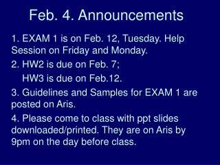 Feb. 4. Announcements