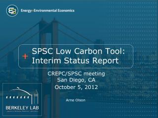 SPSC Low Carbon Tool: Interim Status Report